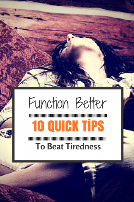 10-tips-help-function-better-youre-tired