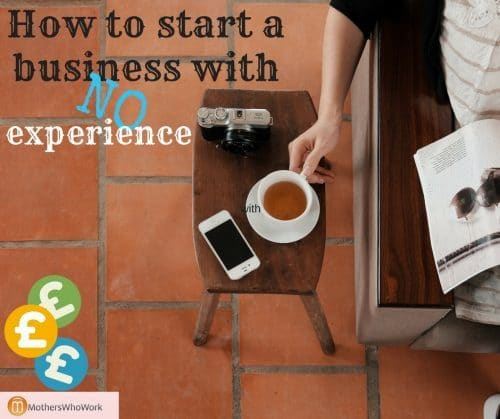 how-to-start-a-business-when-you-have-no-experience