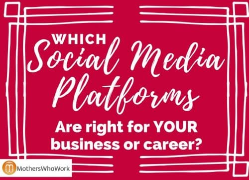 stop-the-time-wasting-which-social-media-platforms-are-right-for-your-career-or-business
