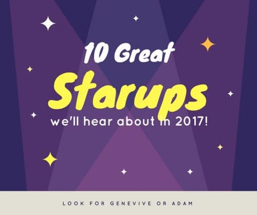 10-great-startups-we-will-hear-about-in-2017