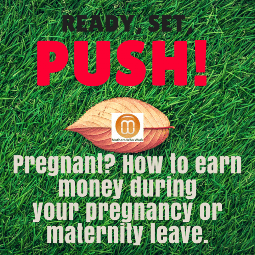 pregnant-how-to-start-earning-extra-money-before-your-maternity-leave
