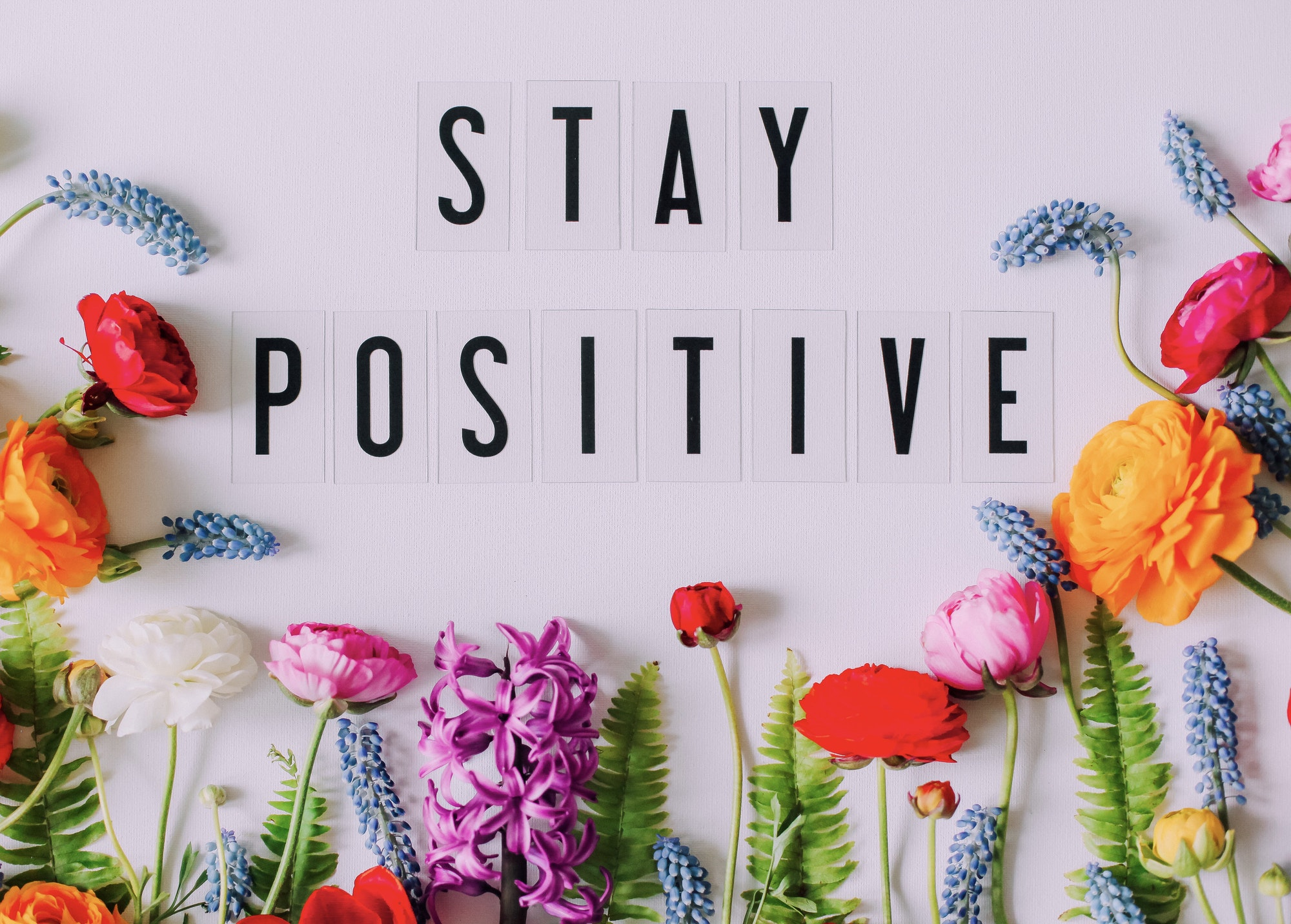 Stay positive